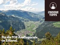 TOP Ausflugsziele im Zillertal: